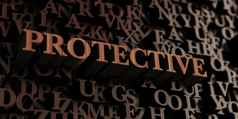 Protective - Wooden 3D rendered letters/message.  Can be used for an online banner ad or a print postcard.