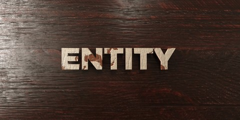 Entity - grungy wooden headline on Maple  - 3D rendered royalty free stock image. This image can be used for an online website banner ad or a print postcard.