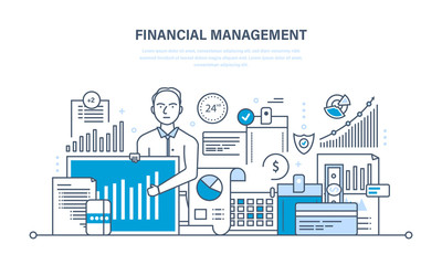 Financial management, analysis, market research, deposits,  contributions and savings.