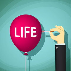 Human hand with a cigarette bursts a balloon with the word life.