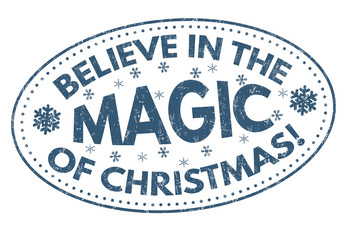 Believe in the magic of Christmas sign or stamp