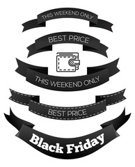 Black ribbons set with inscriptions for Black Friday. Best price. This weekend only. Black Friday design. Vector illustration