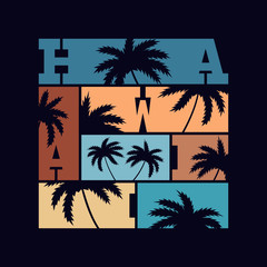 Hawaii typography poster. Concept in vintage style for print production. T-shirt fashion Design.