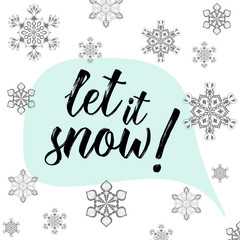 Christmas calligraphy Let it snow! Hand drawn modern background