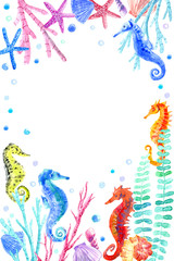 Frame with seahorse, shell, starfish, seaweed, coral and bubbles.Underwater world postcard on a white background.Watercolor hand drawn illustration.