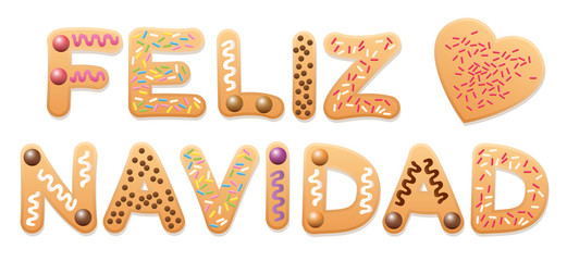 FELIZ NAVIDAD - Merry Christmas in spanish - written with christmas cookies letters.