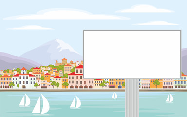 The image of the Billboard on the background of a coastal town. Vector background with the image of the sea coast and small houses.