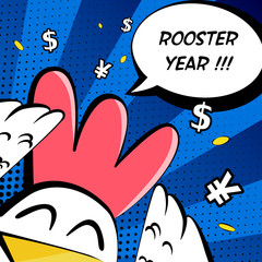 Happy Rooster Year card with cock, dollar sign, yuan sign and text cloud. Comics style. Vector.