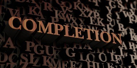 Completion - Wooden 3D rendered letters/message.  Can be used for an online banner ad or a print postcard.