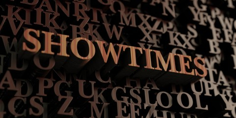 Showtimes - Wooden 3D rendered letters/message.  Can be used for an online banner ad or a print postcard.