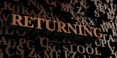Returning - Wooden 3D rendered letters/message.  Can be used for an online banner ad or a print postcard.