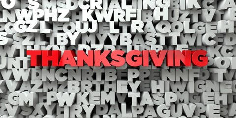 THANKSGIVING -  Red text on typography background - 3D rendered royalty free stock image. This image can be used for an online website banner ad or a print postcard.