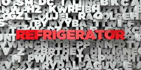 REFRIGERATOR -  Red text on typography background - 3D rendered royalty free stock image. This image can be used for an online website banner ad or a print postcard.