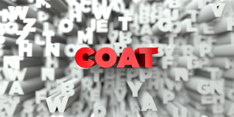 COAT -  Red text on typography background - 3D rendered royalty free stock image. This image can be used for an online website banner ad or a print postcard.