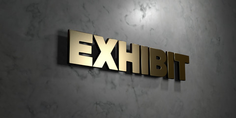 Exhibit - Gold sign mounted on glossy marble wall  - 3D rendered royalty free stock illustration. This image can be used for an online website banner ad or a print postcard.