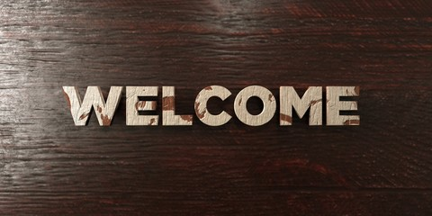 Welcome - grungy wooden headline on Maple  - 3D rendered royalty free stock image. This image can be used for an online website banner ad or a print postcard.