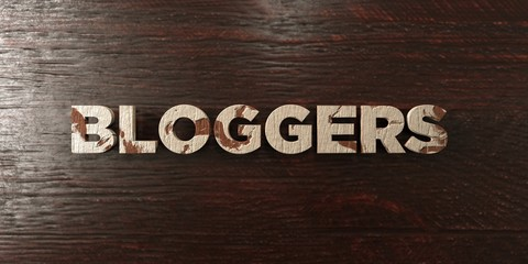 Bloggers - grungy wooden headline on Maple  - 3D rendered royalty free stock image. This image can be used for an online website banner ad or a print postcard.