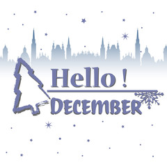 Abstract colorful background with decorative fir tree, snowflakes and the text hello December written in blue