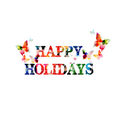 Colorful typographic happy holidays background. Holidays poster design. Happy holidays inscription with butterflies. Christmas lettering vector illustration. Happy holidays calligraphy text design