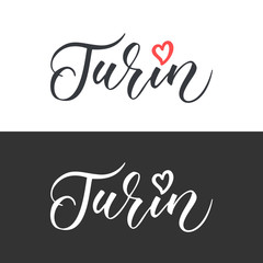 Turin hand drawn vector lettering. Modern calligraphy brush lettering. Turin ink lettering. Design element for cards, banners, flyer, T shirt print. Turin lettering isolated on white background