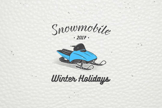 Rent a snowmobile for winter holidays and vacation. Mountain and Outdoor Adventures. Detailed elements. Old retro vintage grunge.