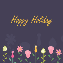 Vector illustration card. Happy holiday. Postcard with flowers.