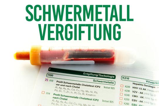 Blutabnahme Schwermetallvergiftung / Blutröhrchen zum bestimmen der Quecksilberwerte eines schwermetallvergifteten Patienten