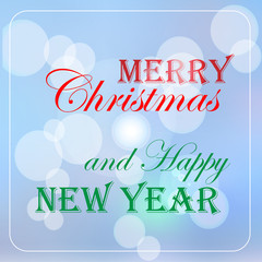 Merry Christmas and Happy New Year typography and blue background