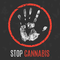 Vector illustration. Social problems of humanity. Stop cannabis.