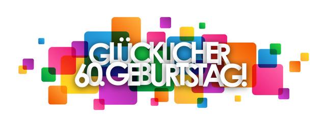 """""""GLÜCKLICHER 60. GEBURTSTAG"""" Karte"""