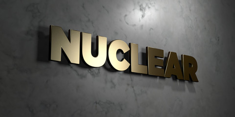Nuclear - Gold sign mounted on glossy marble wall  - 3D rendered royalty free stock illustration. This image can be used for an online website banner ad or a print postcard.