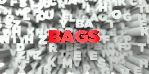 BAGS -  Red text on typography background - 3D rendered royalty free stock image. This image can be used for an online website banner ad or a print postcard.