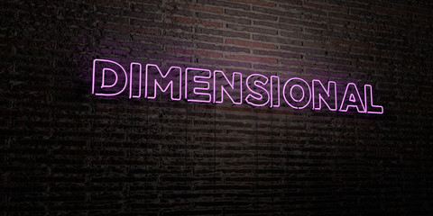 DIMENSIONAL -Realistic Neon Sign on Brick Wall background - 3D rendered royalty free stock image. Can be used for online banner ads and direct mailers..