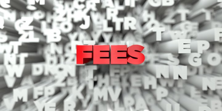 FEES -  Red text on typography background - 3D rendered royalty free stock image. This image can be used for an online website banner ad or a print postcard.