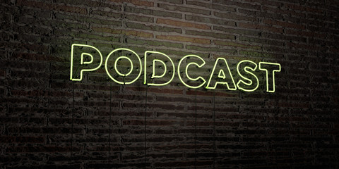 PODCAST -Realistic Neon Sign on Brick Wall background - 3D rendered royalty free stock image. Can be used for online banner ads and direct mailers..