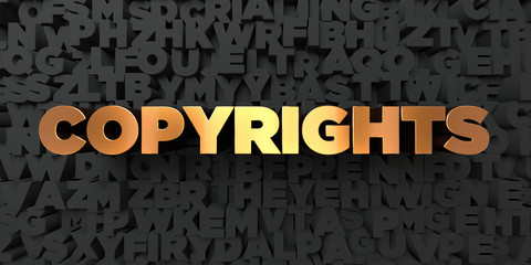 Copyrights - Gold text on black background - 3D rendered royalty free stock picture. This image can be used for an online website banner ad or a print postcard.