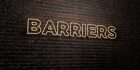 BARRIERS -Realistic Neon Sign on Brick Wall background - 3D rendered royalty free stock image. Can be used for online banner ads and direct mailers..