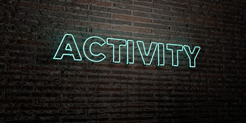 ACTIVITY -Realistic Neon Sign on Brick Wall background - 3D rendered royalty free stock image. Can be used for online banner ads and direct mailers.. Wall mural