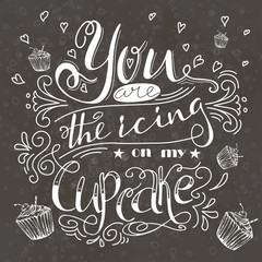 Vector quote about sweets. Art illustration, bakery collection. Hand drawn lettering poster.
