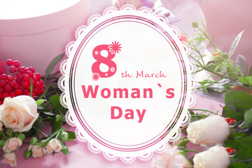 Text 8TH MARCH, WOMAN'S DAY on beautiful flowers background