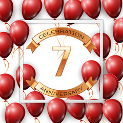 Realistic red balloons with ribbon in centre golden text seven years anniversary celebration with ribbons in white square frame over white background. Vector illustration