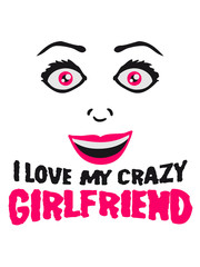 Girlfriend girlfriend love lover love in love woman female girl sexy face grin comic cartoon text font logo design cool crazy crazy confused stupid silly comical disturbed