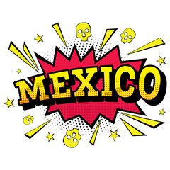 Mexico. Comic Text in Pop Art Style.