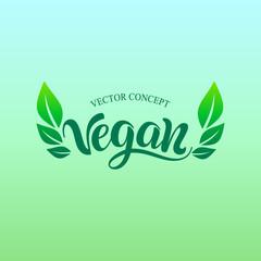 Vegan logo concept. Vector sign. Handwritten lettering for restaurant, cafe.