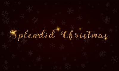 Splendid Christmas. Golden glitter hand lettering greeting card. Luxurious design element, vector illustration.
