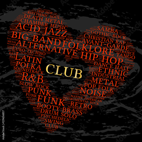 Club  Word cloud, heart, grunge background  Musical styles