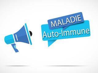 mégaphone : maladie auto-immune