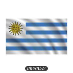 Waving Uruguay flag on a white background. Vector illustration