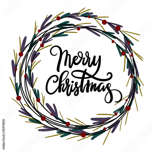 Christmas Wreath Vector.Merry Christmas Hand Lettering Greeting Card Modern