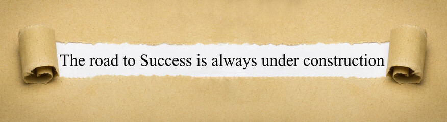 Fototapeta The road to Success is always under construction obraz